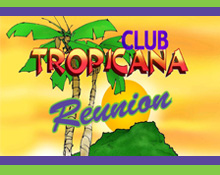 Club Tropicana Reunion