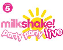 Milkshake! Live 2