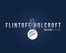 Flintoff and Holcroft: Balls Out 2015