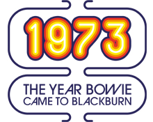 1973 The Year Bowie Came To Blackburn