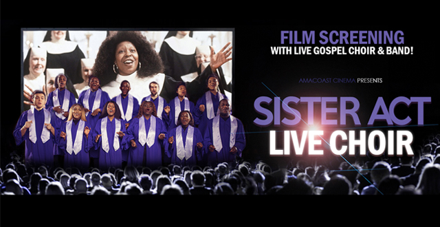 Sister Act Live Choir    ***CANCELLED***